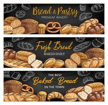 Bread And Bakery Shop Chalkboard Sketch Vector Banners. Rye Cob, Challah Braided Loaf And Vienna Wheat Bread, Quickbread Muffin And Baguette, Croissant And Sweet Buns, Pretzel. Bakeshop Banners Set