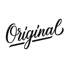 Original. Hand Drawn Lettering. Creative Typography For Your Design. Vector Illustration.