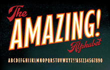 The Amazing! Alphabet; A Font In The Style Of 19th And Early 20th Century Poster Art, Especially For Magic Shows & Carnival Sideshows. Also Great For Retro Comic Book Art. Double Outline Glow Effect.