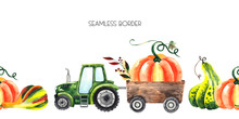Watercolor Hand Painted Autumn Harvest Seamless Border With Bright Pumpkins And Green Tractor With Trailer