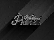 Make Yourself Proud Calligraph...
