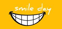 Happy World Smile Day, Smiling...