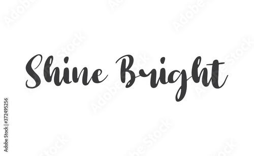 Papel de parede Shine bright quote lettering