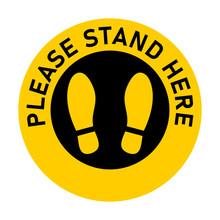 Please Stand Here Round Floor ...