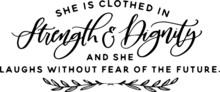 She Is Clothed In Strength And...