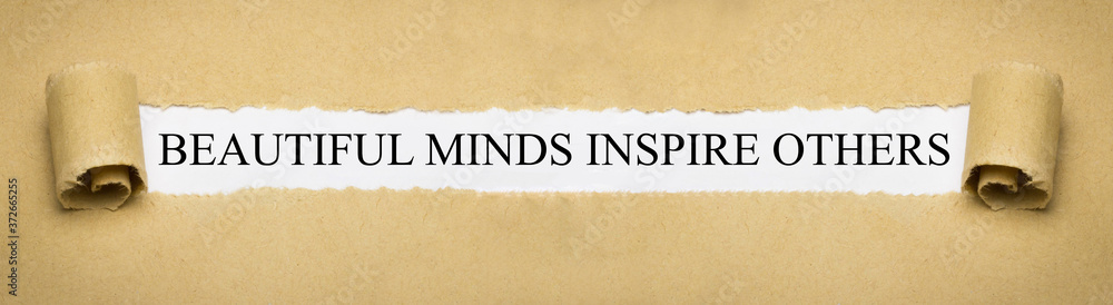 Fototapeta beautiful minds inspire others
