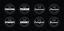 Ilustracao Etiquetas De Cafe Em   Portugues, Tradicional, Extraforte,   Gourmet, Premiu, Cappuccino, Best   Quality, Organic, Coffee Shop,   Premium, Cafeteria, Loja, Lanchonete,   Placa, Grao