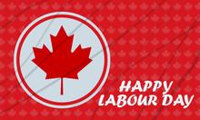 Labour Day In Canada. Celebrat...