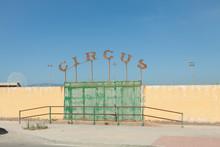 LA LINEA, SPAIN - Jul 09, 2014: La Linea, Cadiz, Spain: Entrance To The Enclosure Of An Old Circus In The City Of La Linea.