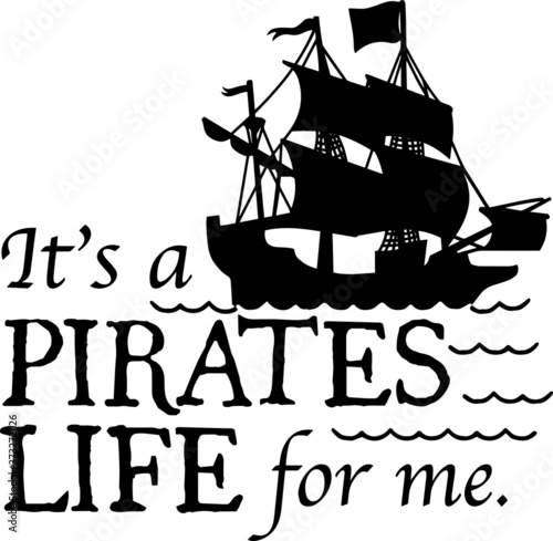 Slika na platnu it's a pirates life for me sign inspirational quotes and motivational typography