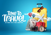 Time To Travel Vector Design. Time To Travel Text In Empty Space With Traveling Elements Like Luggage, Bags, Passport, Camera And Compass In Blue Background. Vector Illustration.