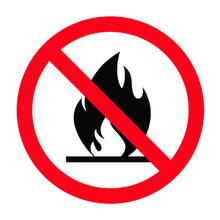 Forbidden, No Open Fire Or Flame Sign. Vector Prohibition Sign. Do Not, Forbid Burn On Campfire, Beach, Forest Or Camping. Stop Halt Allowed, No Ban. Flames Symbol Pictogram.