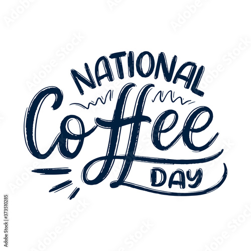 Obraz na plátně Hand drawn lettering phrase - National Coffee Day