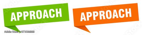Fotografía approach banner sign. approach speech bubble label set