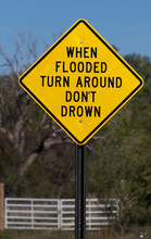 Flash Flood Sign Says When Flo...