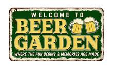 Beer Garden Vintage Rusty Metal Sign