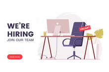 Job Offer Banner Design. Workplace In The Office With An Empty Chair And A Vacancy Sign. Search For Employees In An IT Company. Table With Computer And Chair. We're Hiring Poster. Vector Illustration