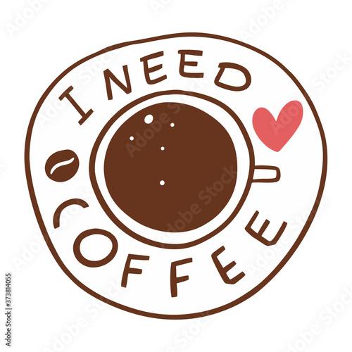 I need coffee phrase Canvas-taulu