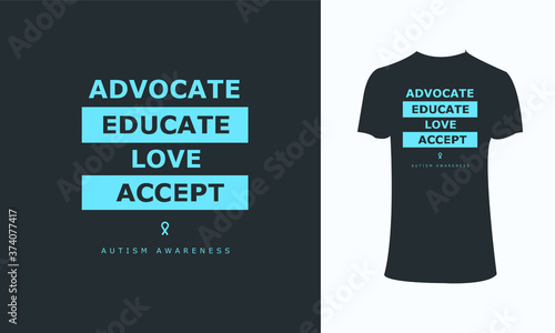 Leinwand Poster advocate educate love except typography t-shirt.....