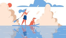 Girl And Dog Riding On Water With A Sup Surfing Board, Vector. Sport Illustration Concept In Orange And Blue Sea, Lake, Sky. Togetherness Outdoor Scene About Friendship With Pet