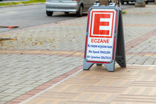 Alanya, Turkey - 23 Aug 2020: Eczane Sign With Multi Lingual Transletion Of Word Meaning. Sign Stating Pharmacy For Tourists Speaking Different Languages.