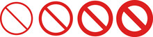 Set Of Prohibited Simple Red Sign Icon