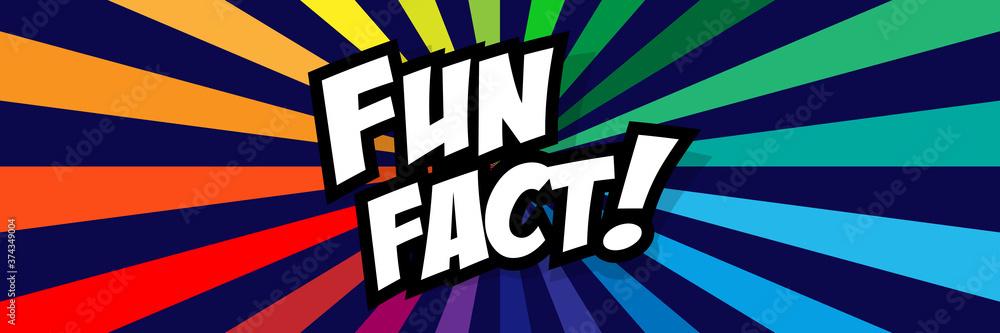Fun fact !