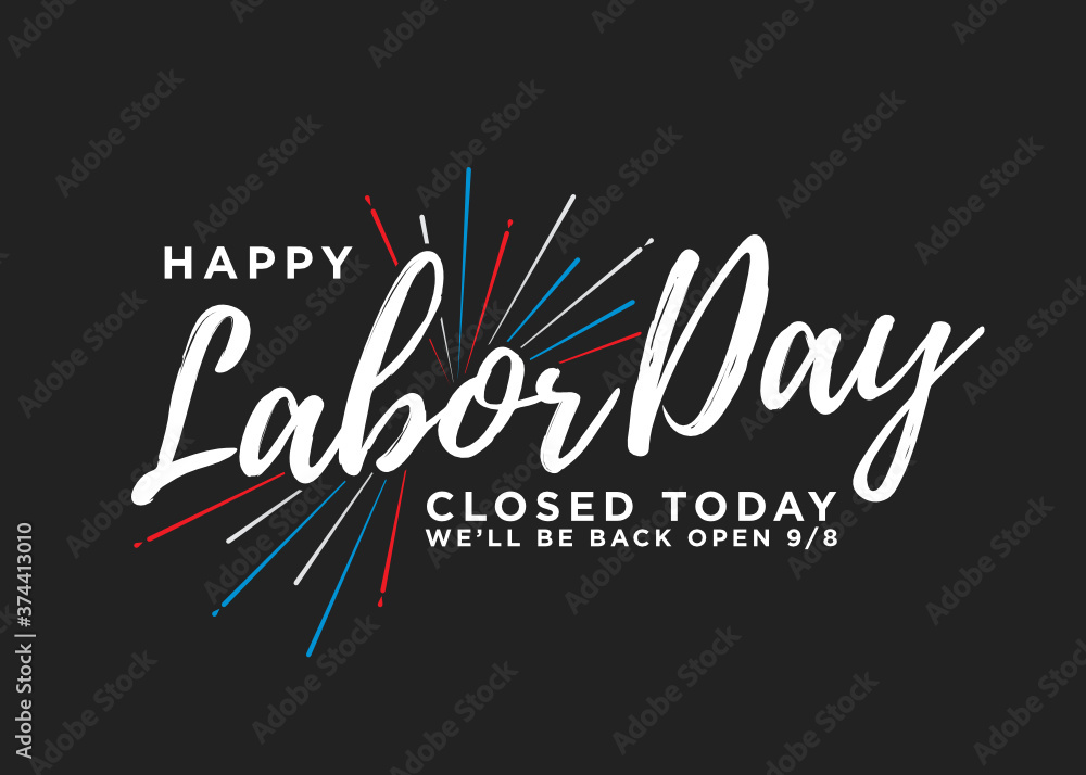 Fototapeta Happy Labor Day Closed Sign Vector Background for posters, flyers, business, company, retail store, social media