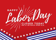 Happy Labor Day Closed Sign Ve...
