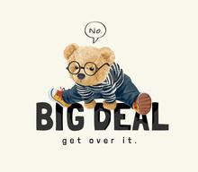 Vector Illustration Of Cute Bear Cub Jumping Over Big Deal Slogan