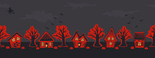 Halloween Houses. Spooky Village. Seamless Border. Red Silhouettes Of Houses And Trees On A Black Gray Background. There Are Also Bats, Pumpkins And A Witch On A Broomstick In The Picture. Vector
