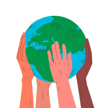 Earth Globe In Hands. Vector Concept Illustration Of Earth Planet Globe In Four Different Interracial Humans Hands Carefully Holding It. Concept Of Environment, Environmental Conservation, Ecosystem