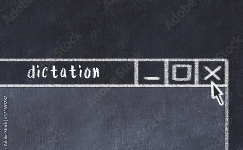 Carta da parati Chalk drawig of browser window with inscription dictation