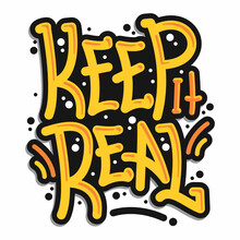Keep It Real Graffiti Typograp...