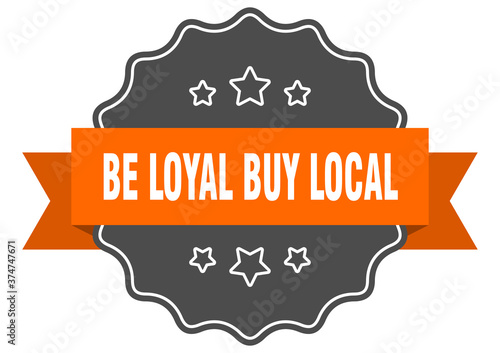 Obraz na plátně be loyal buy local label
