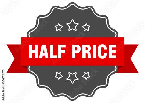 Fotografia half price label. half price isolated seal. sticker. sign