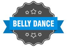Belly Dance Label. Belly Dance...
