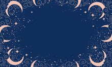 Magical Blue Background With Moon And Crescent Moon, Place For Text. Banner With Stars, Cosmic Pattern For Boho Design, Astrology. Doodle Vector Illustration.