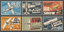 Aircraft Museum, Pilot School, Aviation Vector Posters. Airplane Professional Pilot Flights Show, Vintage Military Planes Flying Courses. Civil Aviation, Airforce And Custom Propeller Retro Aircrafts