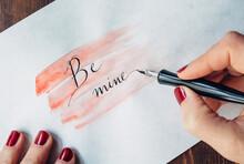 "Woman's Hand Writing """"Be Mine..."