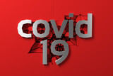 Fototapeta Do przedpokoju - covid 19 metal steel lettering of three dimensional letters and numbers against a cracking red wall. 3d illustration