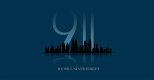 11 September-Patriot Day USA.We Will Never Forget