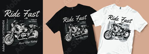 Fotografia, Obraz Ride fast never stop riding t-shirt design
