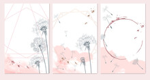 Set Of Vector Templates In Minimalist Feminine Floral Style With Dandelions, Pink, White And Grey Colors