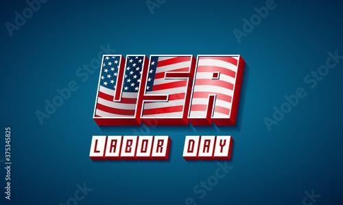 Labor day banner vector illustration, USA flag waving on 3d text Fototapet