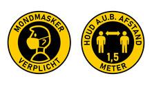 "Set Of Round Sticker Signs In Dutch ""Mondmasker Verplicht"" (Face Masks Required) And ""Houd A.u.b. Afstand 1,5 Meter"" (Please Keep Your Distance 1,5 Metres). Vector Image."