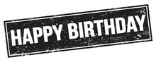 HAPPY BIRTHDAY Text On Black Grungy Rectangle Stamp.