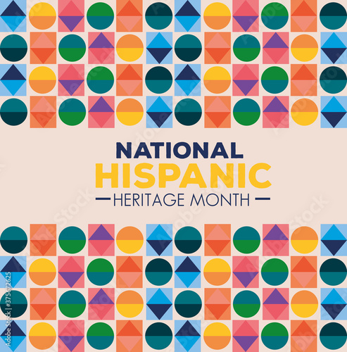 hispanic and latino americans culture, national hispanic heritage month with figures geometrics of different colors vector illustration design