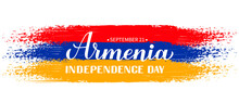 Armenia Independence Day Calligraphy Hand Lettering With Flag Isolated On White. Armenian Holiday Celebrated On September 21. Vector Template For Typography Poster, Banner, Greeting Card, Flyer, Etc