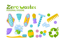 Personal Hygiene Zero Waste Set. Symbol Of Recycling And Reusable Items. Vector Illustration In Cartoon Style